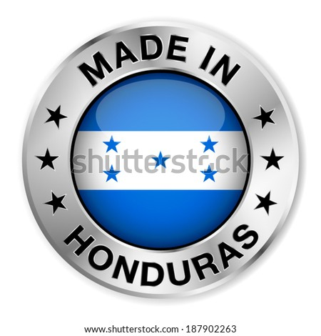 Made in Honduras silver badge and icon with central glossy Honduran flag symbol and stars. Vector EPS 10 illustration isolated on white background. - stock vector