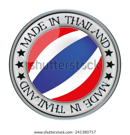 Made in thailand silver badge and icon with central glossy thai flag symbol and stars. Vector EPS 10 illustration isolated on white background. - stock vector
