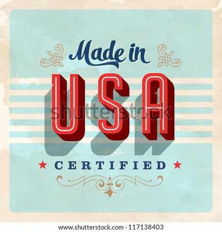 Made in USA label - Vector EPS10. Grunge effects can be easily removed for a brand new, clean sign. - stock vector