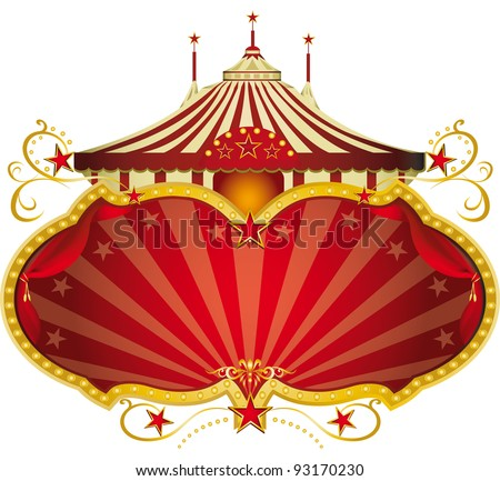 Magic red circus frame. A circus frame with a big top and a large copy space for your message. - stock vector
