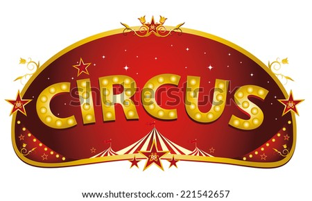 Magic red circus sign. A red and gold circus sign isolated on a white background for your entertainment - stock vector