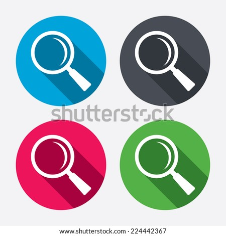 Magnifier glass sign icon. Zoom tool button. Navigation search symbol. Circle buttons with long shadow. 4 icons set. Vector - stock vector