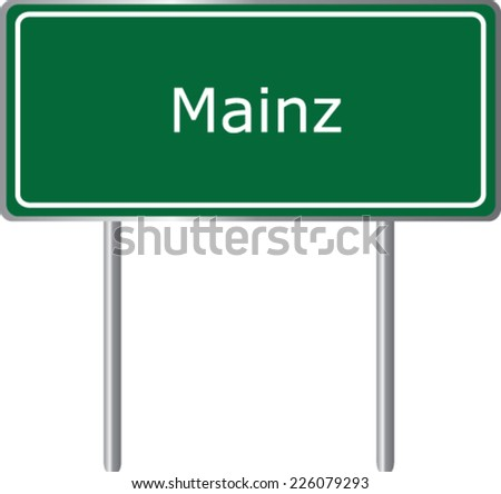 Mainz , Germany , road sign green vector illustration, road table - stock vector