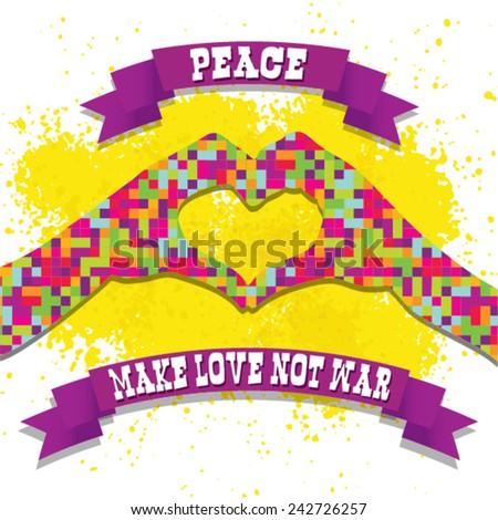Make Love Not War - Hippie style. PEACE Pixel Vector Illustration - stock vector