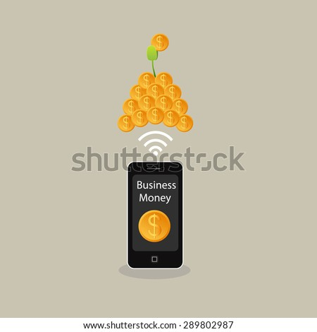 Make Moneys from Mobile phone. Business growing money concept. The pile of money. Vector illustration - stock vector