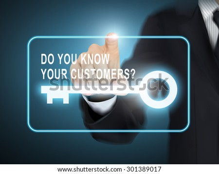 male hand pressing do you know your customers key button over blue abstract background - stock vector