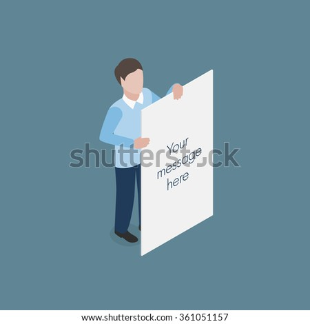 Man holding white empty banner isometric concept vector illustration - stock vector