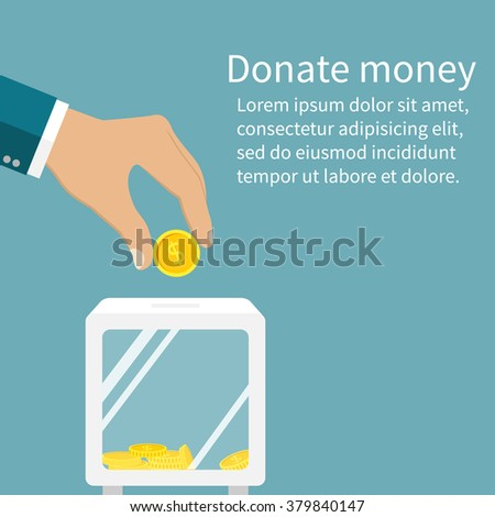 Man throws gold coin in a box for donations. Coin in hand. Donation box. Donate, giving money. Vector illustration, flat style design. - stock vector