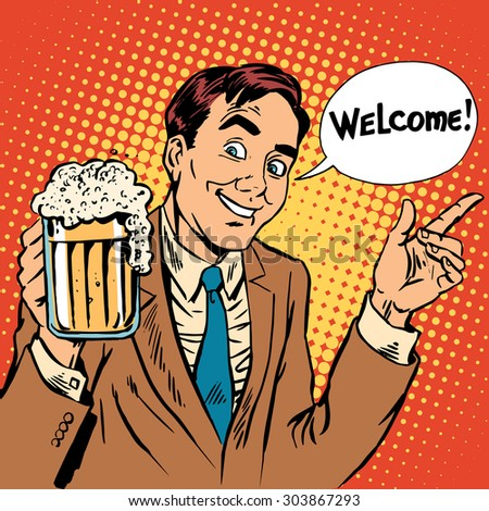 Man welcome to the beer restaurant. Retro style - stock vector
