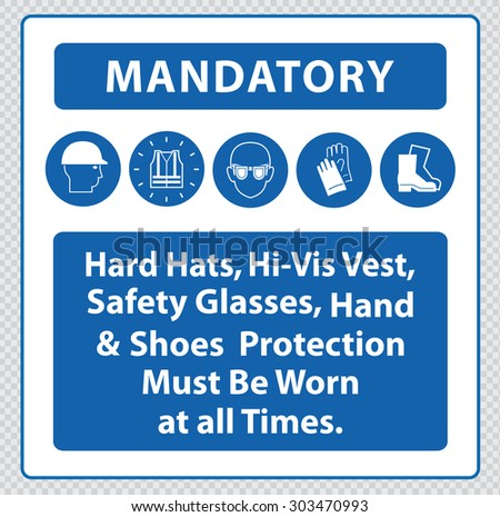 Mandatory signs at construction zone (hard hats, hi-vis vest, hand and foot protection must be worn) - stock vector