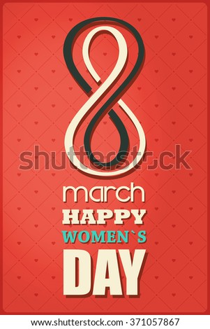 March 8 greeting card. Decorative background with 8 march happy women`s Day. Vector illustration - stock vector