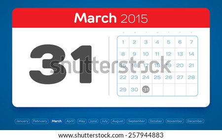March 31, vector daily calendar, flat design, 2015 - stock vector