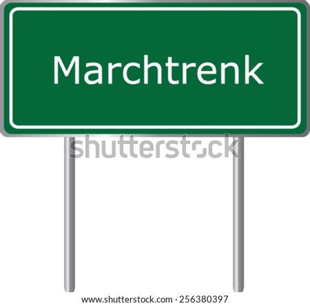 Marchtrenk, Austria, road sign green vector illustration, road table - stock vector