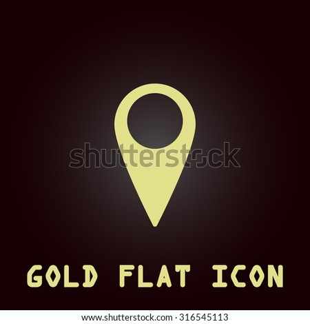 Mark, pointer. Gold flat vector icon. Symbol for web and mobile applications for use as logo, pictogram, infographic element - stock vector