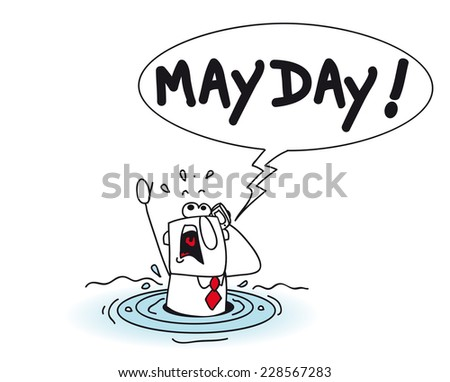Mayday. Joe is drowning . It is a metaphor, he needs help. He  calls for help - stock vector