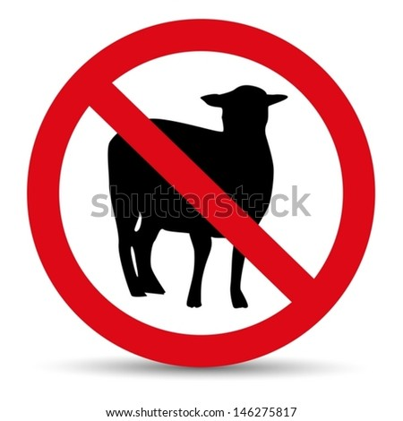 Meat forbidden sign. Silhouette of sheep. - stock vector