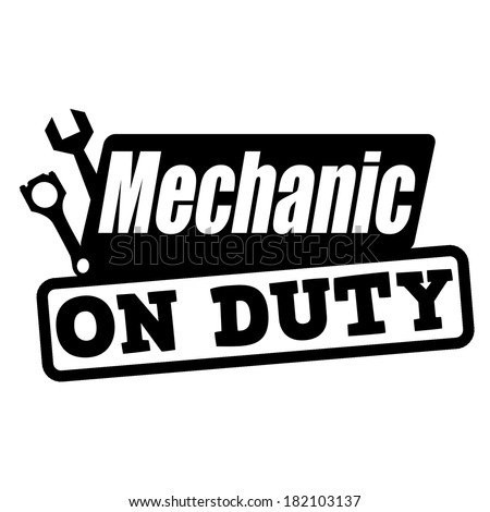 Mechanic on duty grunge rubber stamp on white, vector illustration ...