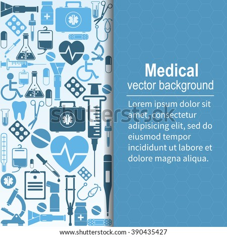 Medical background. Vector illustration. Health care and medical research. Space for text. Medical template. Background of the icons of medical equipment. - stock vector