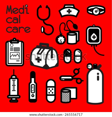 MEDICAL CARE Collection of medical tools meets the first aid need that doctor and nurse alway use to cure patient at the infirmary. Itâ??s also call first aid kit. - stock vector
