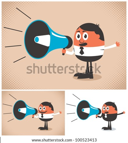 Megaphone Speaker: Man speaking in a megaphone. The illustration is in 3 versions. No transparency and gradients used. - stock vector