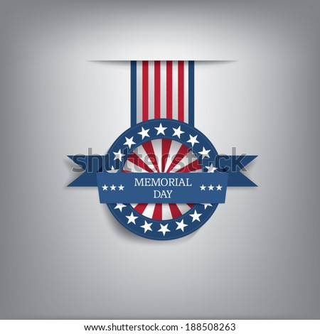 Memorial day badge eps10 vector illustration for posters, flyers, decoration etc. - stock vector
