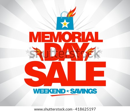 Memorial day sale weekend savings vector poster. - stock vector