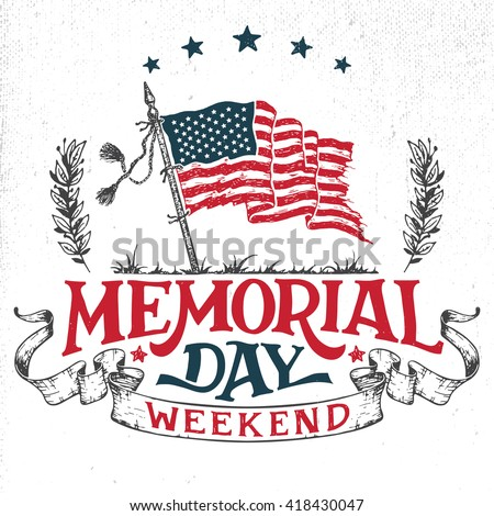 Memorial Day weekend greeting card. Hand-lettering party invitation. Sketch of american patriotic flag and ribbon. Vintage typography illustration isolated on white background  - stock vector