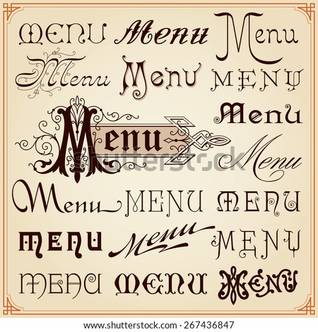 Menu Vintage Retro Style Decorative Calligraphic Lettering Fonts Texts Set Vector - stock vector