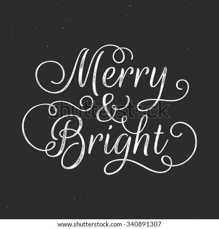 Merry and Bright lettering. Vector ink stamp effect, grunge background. - stock vector