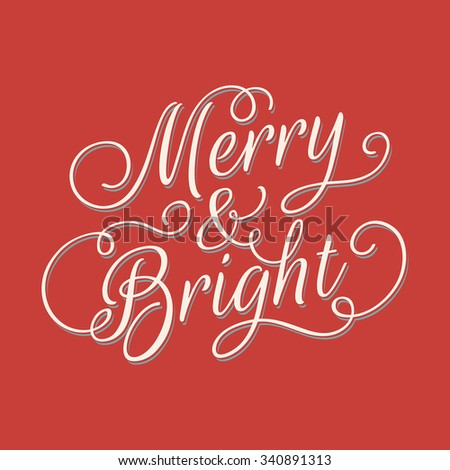Merry and Bright lettering. Vector retro style illustration on red background. - stock vector