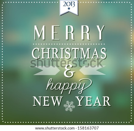 Merry Christmas And A Happy New Year Card With Typography - stock vector