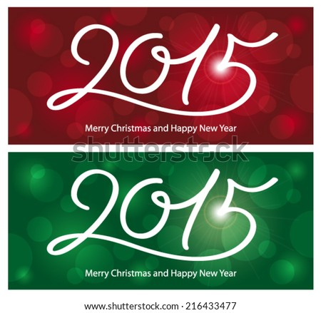 Merry Christmas and Happy New Year 2015. - stock vector