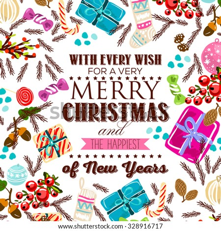 Merry Christmas and Happy New Year Card ''With every wish for a very Merry Christmas and the Happiest of New Years' - stock vector