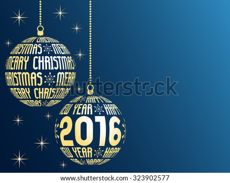 merry christmas and happy new year 2016 greeting card, blue background with place for text, hanging gold christmas balls with text - stock vector
