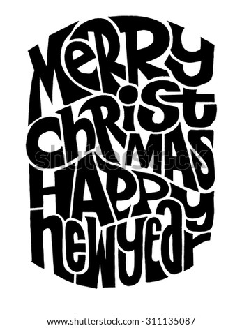 Merry Christmas and Happy New Year Greeting Card, lettering, Typographic,vector illustration - stock vector