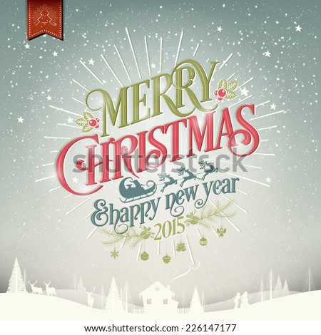 Merry Christmas And Happy New Year Greeting Card with Typography - stock vector