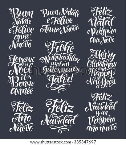 Merry Christmas and Happy New Year lettering set in different languages: Portuguese, Italian, Spanish, French, German, English. Holidays vintage calligraphy for invitation, greeting card, prints - stock vector