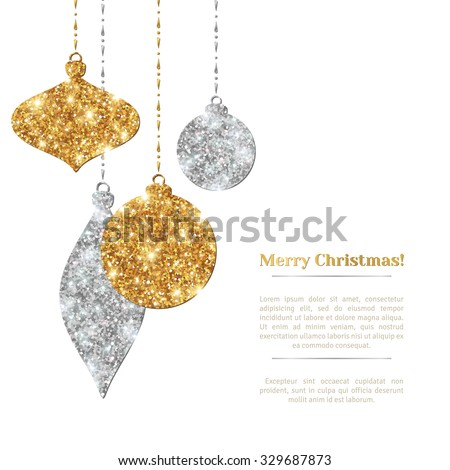 Merry Christmas Background with Silver and Gold Hanging Baubles. Vector illustration. Gold Glitter Texture. Sequins Pattern. Glowing Happy New Year Poster Invitation Template. Place for your Text. - stock vector