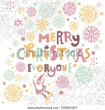 Merry Christmas everyone! Funny Santa Claus flying in snowflakes and flowers in vector. Lovely cartoon Christmas card in bright colors - stock vector