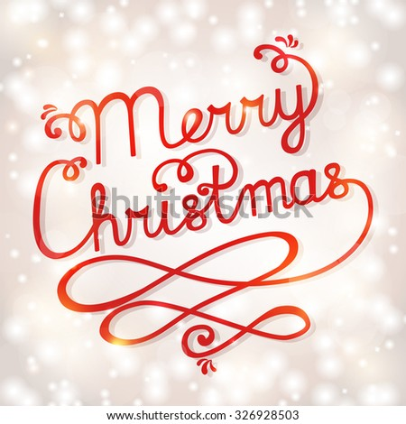 Merry Christmas! Greeting card with handwritten lettering. Festive Christmas background with typography. Vector illustration.  - stock vector