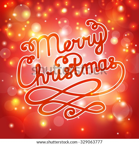 Merry Christmas! Greeting card with handwritten lettering. Red festive Christmas background with typography. Vector illustration.  - stock vector