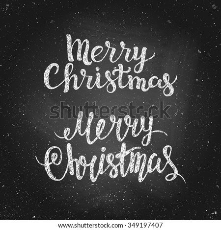 Merry Christmas - greeting quote on chalkboard. Hand drawn chalk lettering. Vector illustration. Design by flyer, banner, poster, printing, mailing - stock vector