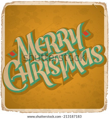 MERRY CHRISTMAS hand lettering -- handmade calligraphy, grunge effect in separate layer, vector (eps10) - stock vector