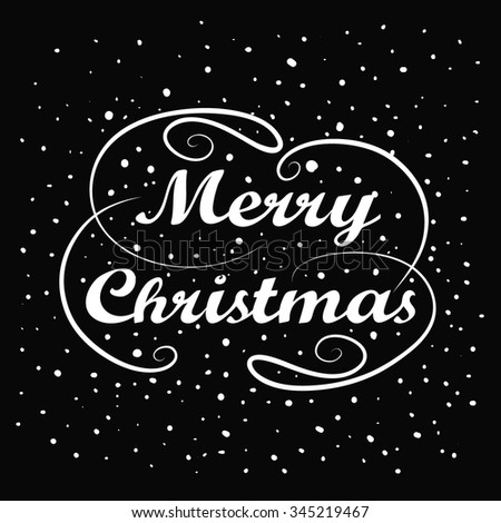 Merry Christmas hand lettering. Handmade calligraphy holiday greeting card design. Vintage handwriting message. Abstract background. Falling snow. Winter New year season label. Vector illustration - stock vector