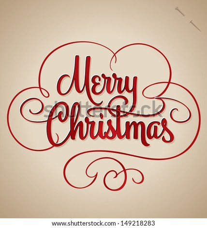 MERRY CHRISTMAS hand lettering -- handmade calligraphy, vector (eps8) - stock vector