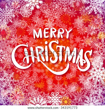 Merry christmas  handwritten text on background with snowflakes. Vector illustration EPS10 art - stock vector