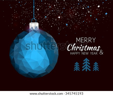 Merry christmas happy new year blue ornament ball shape in hipster origami style. For xmas card or elegant holiday party invitation. Vector illustration. - stock vector