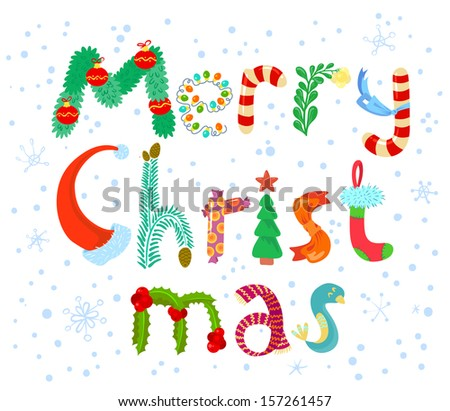 Merry Christmas lettering card. Cute white snowing vector background. Letters painted like Santa's hat, bird, scarf, branch of mistletoe, pine tree, garlands, decoration balls, candy, suck for gifts - stock vector