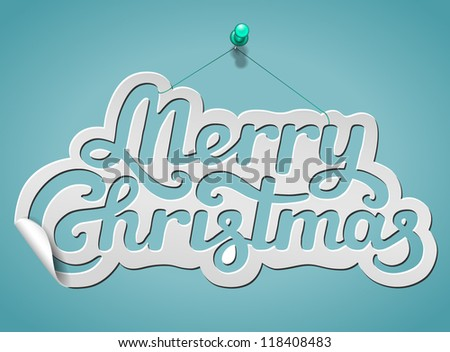 Merry Christmas lettering signature cut from paper and pinned - vector illustration for your business presentations. - stock vector