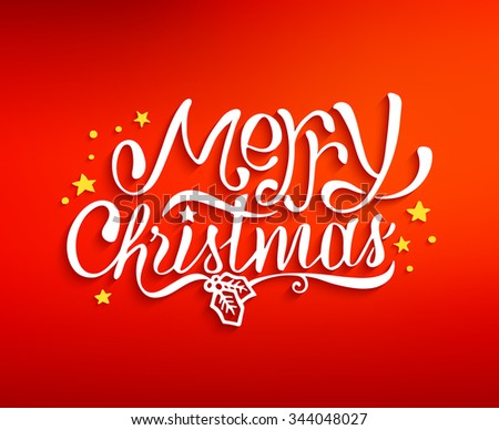 Merry Christmas text lettering for greeting card design, poster or web banner template. Red blurred vector background with hand drawn inscription for winter holidays - stock vector